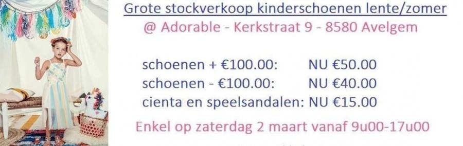 4dcfe36c4ce Stockverkoop van kinderschoenen uit de lente/zomer collectie bij Adorable  kinderschoenen Adres:Adorable Kinderschoenen -- Kerkstraat 9 8580 Avelgem -  West- ...